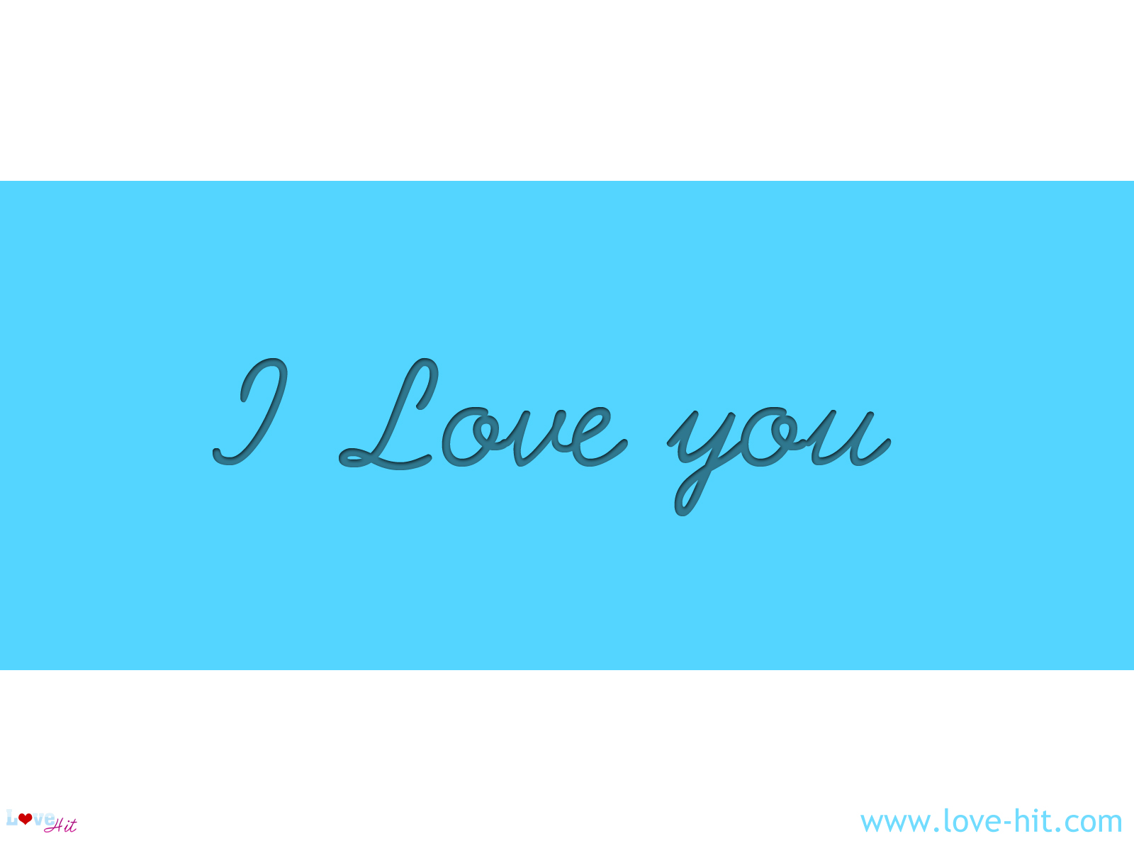 I Love you - Sky Blue