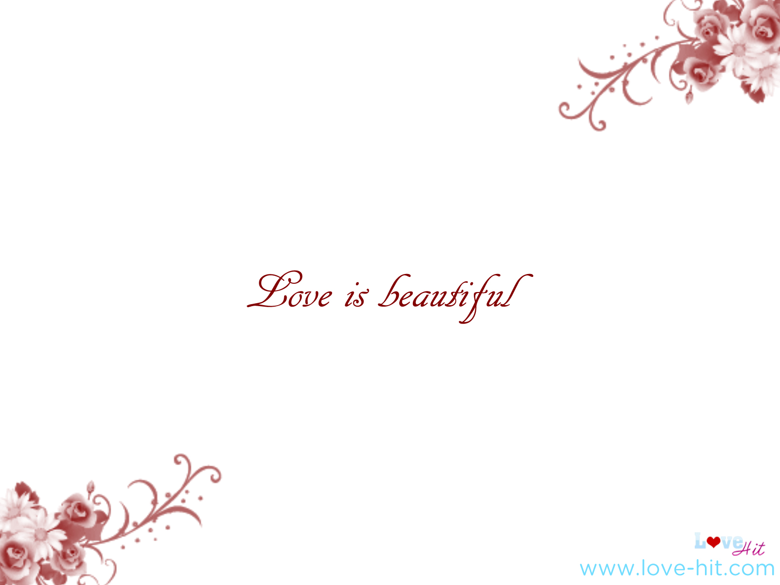 Love is beautiful