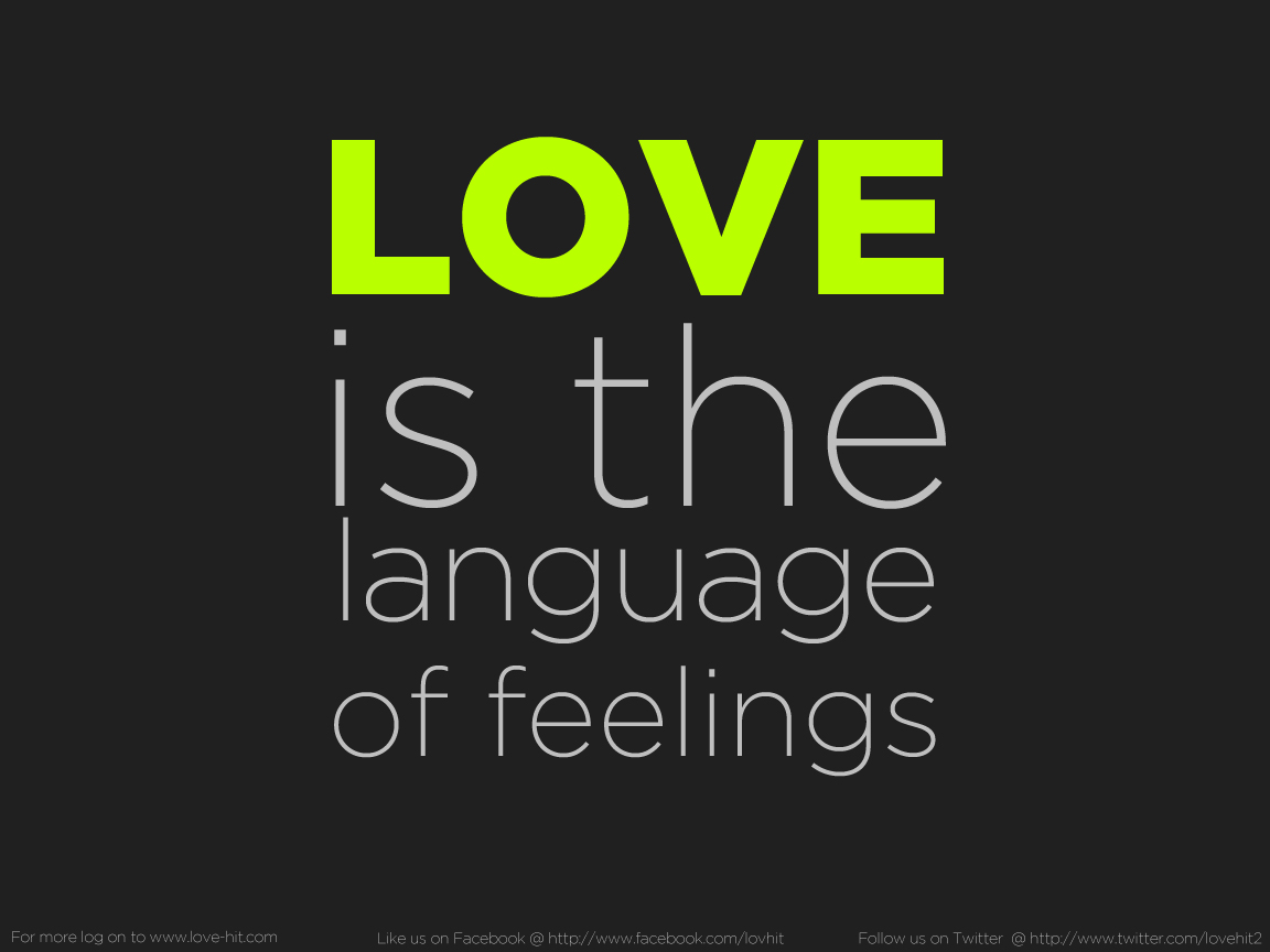 Love is the language of feelings
