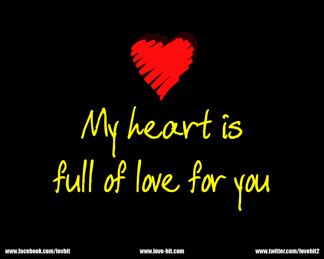 My heart if full of love for you