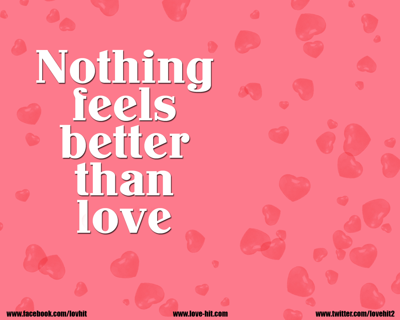 Nothing feels better than love