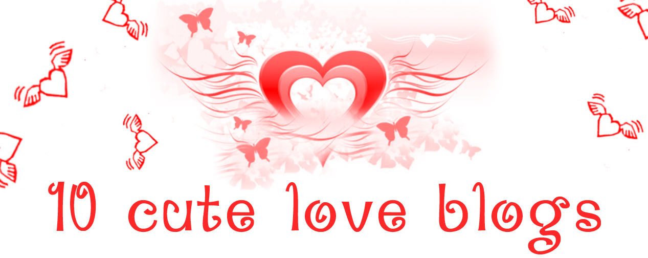 10 cute love blogs