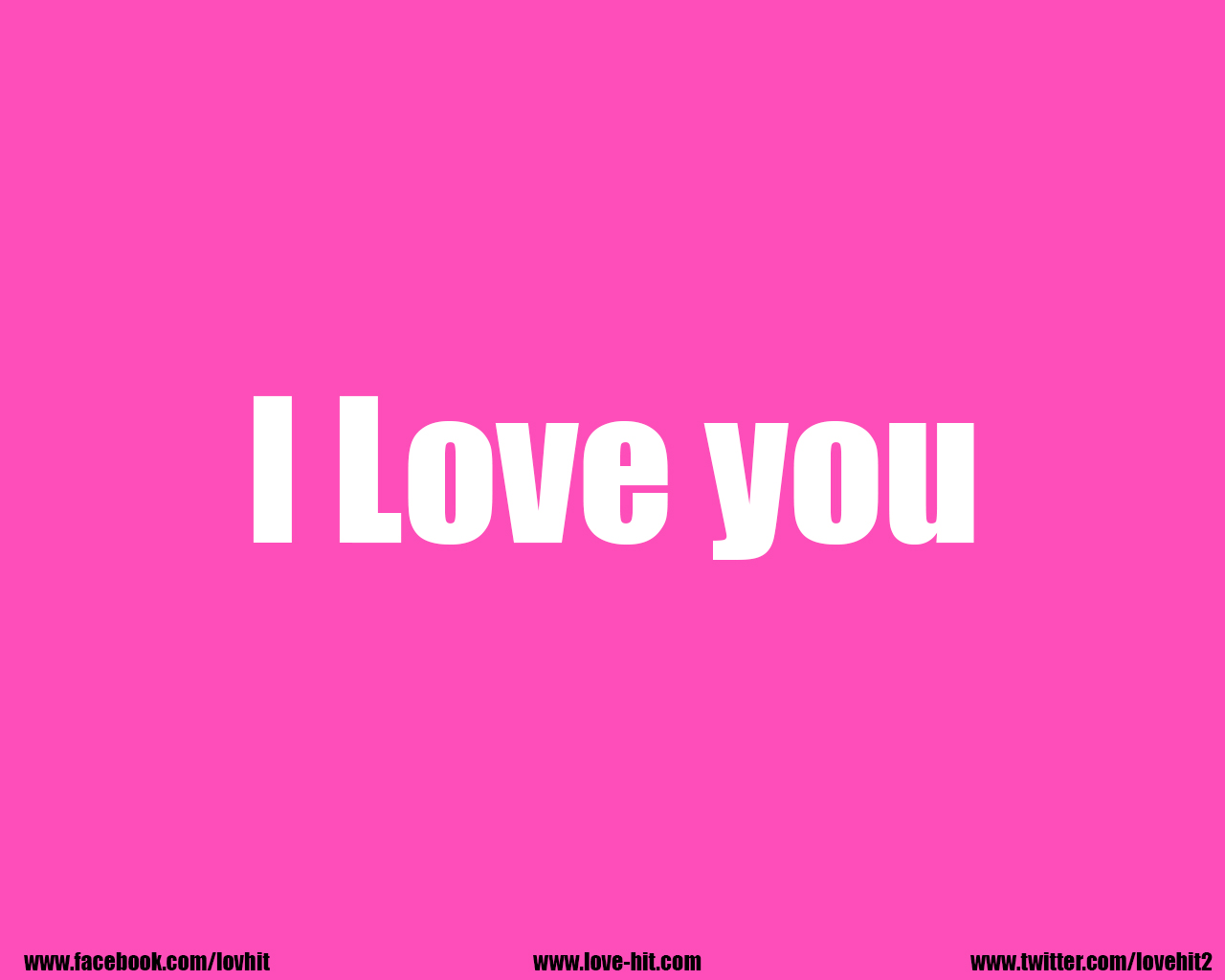 I Love you pink