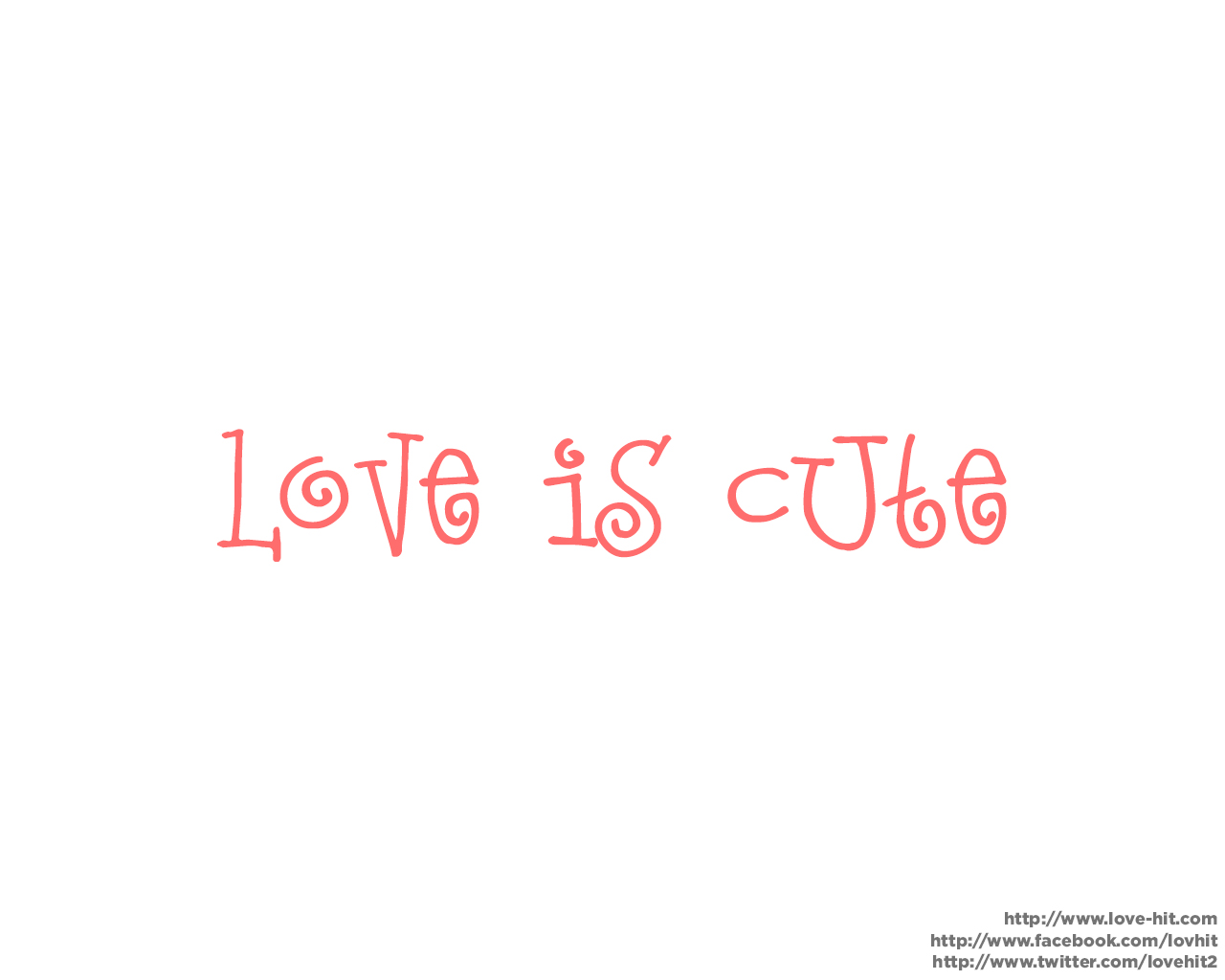 Love is cute