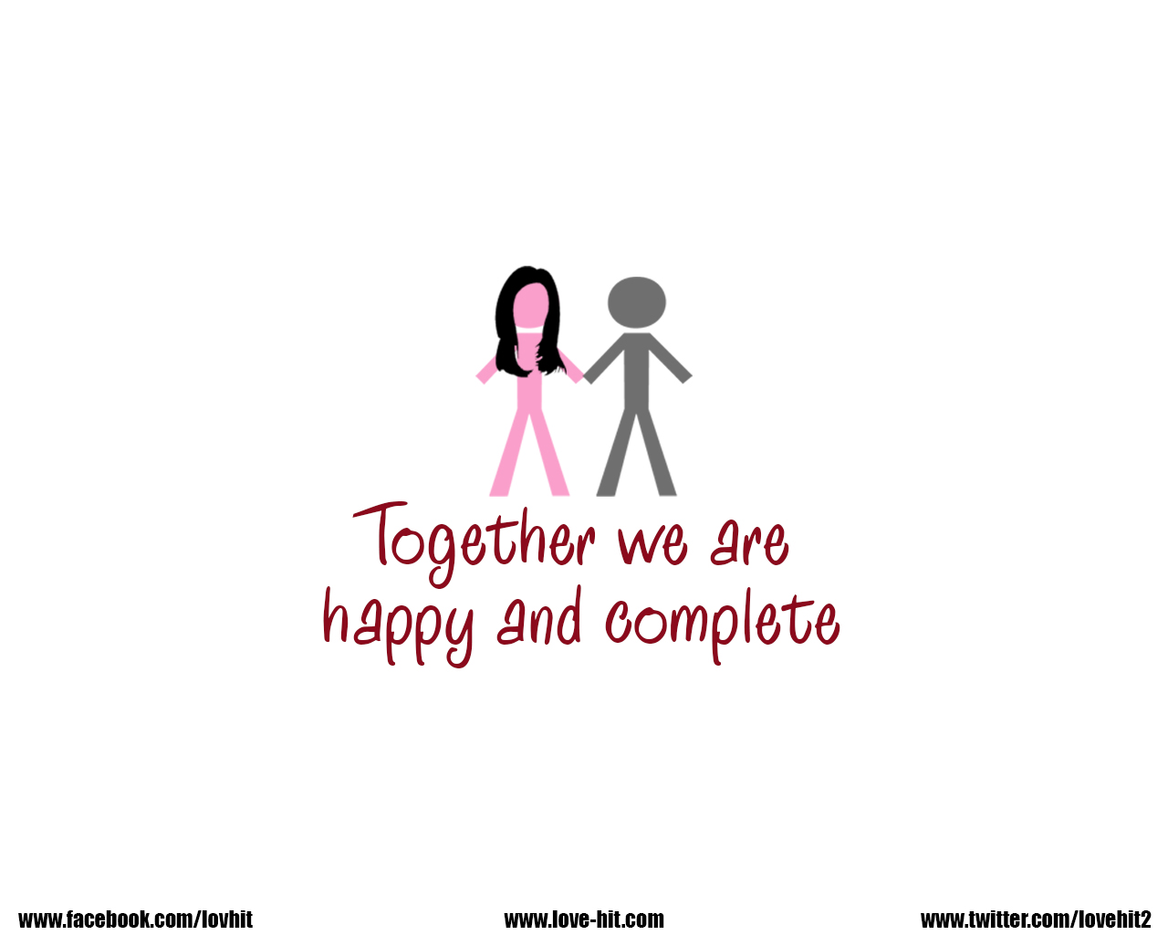 Together we are happy and complete