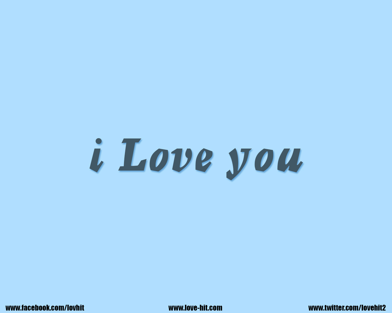i love you- sky blue