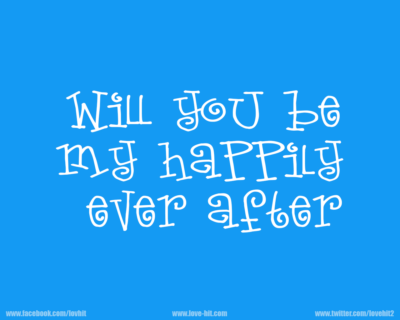 will you be my happily ever after