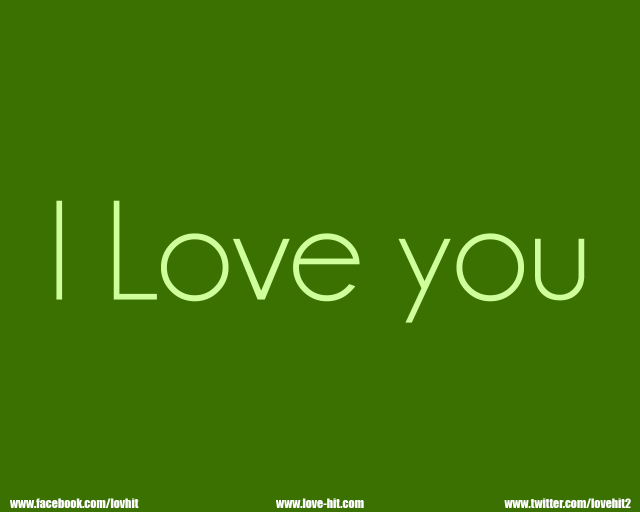 I Love you - Dull green