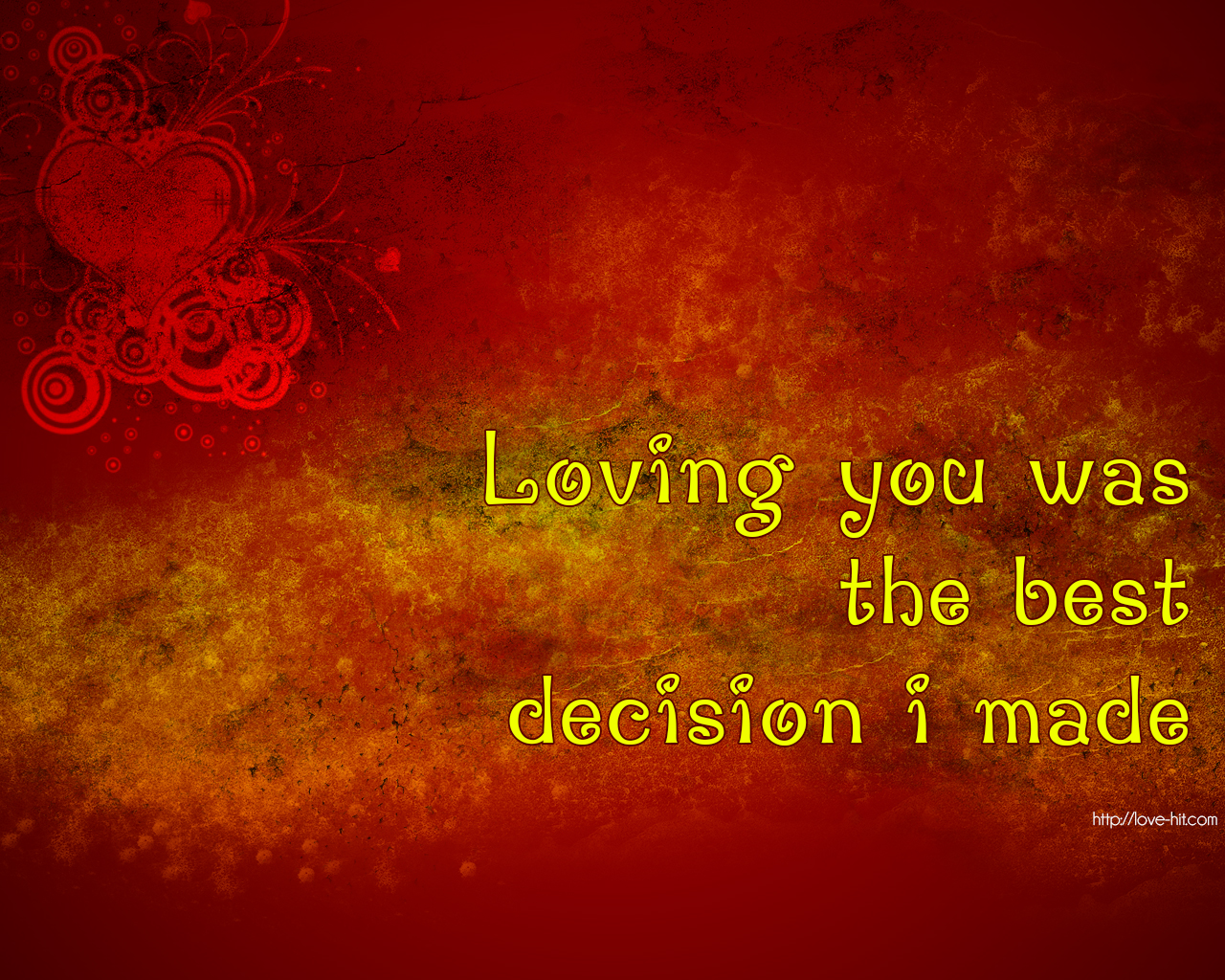 Loving you was the best decision i made
